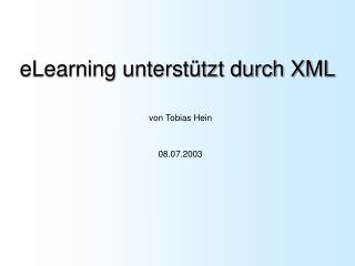 eLearning unterst�tzt durch XML