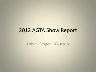2012 AGTA Show Report