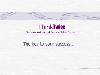Think Twice Technical Writing and Documentation Services