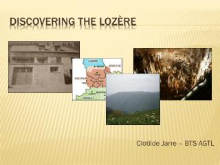 Discovering the  lozère