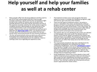 Help yourself and help your families as well at a rehab cent