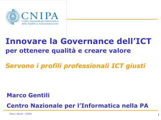 Marco Gentili Centro Nazionale per l'Informatica nella PA