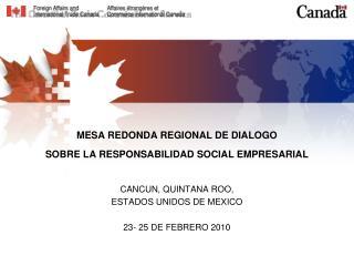 MESA REDONDA REGIONAL DE DIALOGO  SOBRE LA RESPONSABILIDAD SOCIAL EMPRESARIAL