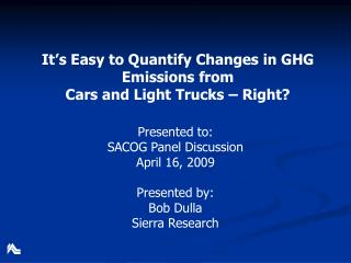 It s Easy to Quantify Changes in GHG Emissions from Cars and Light Trucks   Right