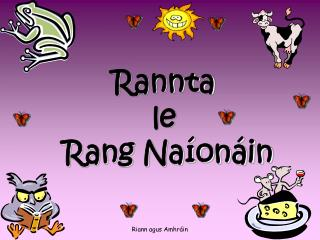 Rannta le  Rang Naíonáin