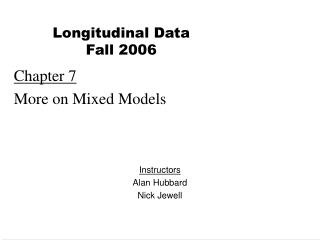 Chapter 7 More on Mixed Models