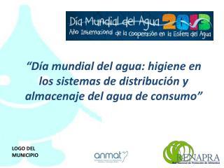 """""""Día mundial del agua: higiene en los sistemas de distribución y almacenaje del agua de consumo"""""""