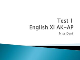 Test 1 English XI AK-AP