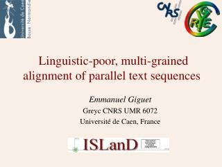 Linguistic-poor, multi-grained alignment of parallel text sequences