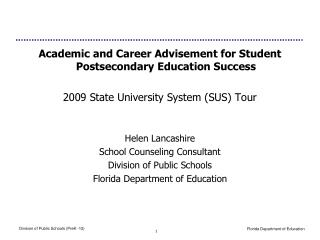 Academic and Career Advisement for Student Postsecondary Education Success