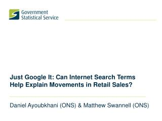 Just Google It: Can Internet Search Terms Help Explain Movements in Retail Sales?