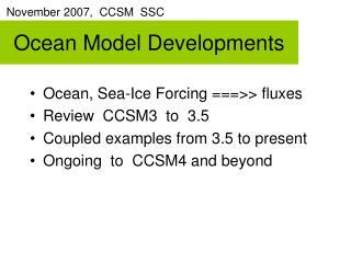 Ocean Model Developments