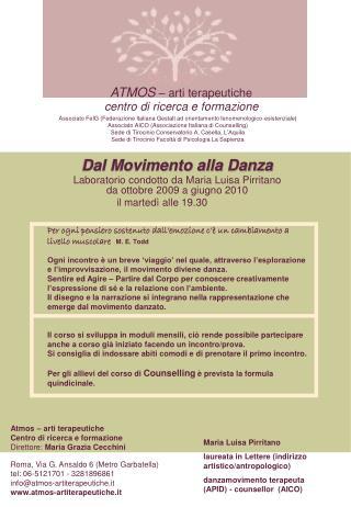 Dal Movimento alla Danza  Laboratorio condotto da Maria Luisa Pirritano