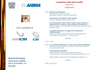 Sede del Workshop Federazione ANIMA Via A. Scarsellini, 13  MILANO