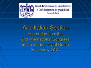 Aicr Italian Section is proud to host the  2nd International Congress
