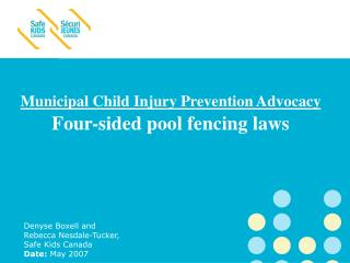 Municipal Child Injury Prevention Advocacy Four-sided pool fencing laws