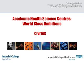 Academic Health Science Centres: World Class Ambitions