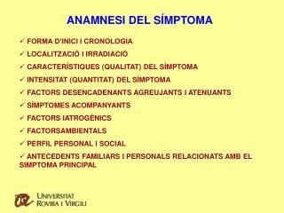 ANAMNESI DEL SÍMPTOMA