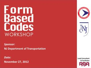 Sponsor :  NJ Department of Transportation Date: November 27, 2012