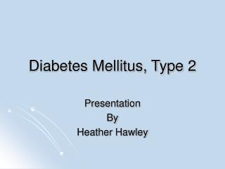 Diabetes Mellitus, Type 2