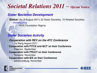 Societal Relations 2011 –  Opcom Venice