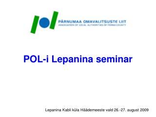 POL-i  Lepanina seminar