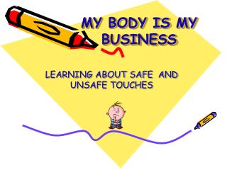 MY BODY IS MY BUSINESS