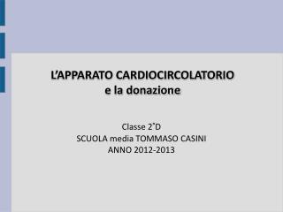 L'APPARATO CARDIOCIRCOLATORIO e la donazione