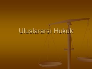 Uluslarars? Hukuk