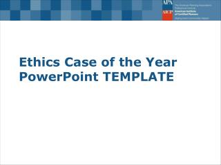 Ethics Case of the Year PowerPoint TEMPLATE