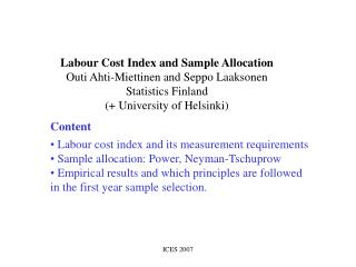 Labour Cost Index and Sample Allocation Outi Ahti-Miettinen and Seppo Laaksonen Statistics Finland