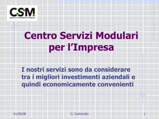 Centro Servizi Modulari  per l'Impresa