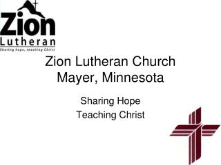 Zion Lutheran Church Mayer, Minnesota