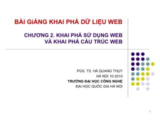 BÀI GiẢNG KHAI PHÁ DỮ LIỆU WEB CHƯƠNG 2. KHAI PHÁ SỬ DỤNG WEB VÀ KHAI PHÁ CẤU TRÚC WEB