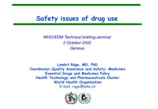 Safety issues of drug use