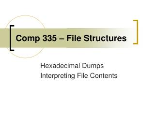 Comp 335 – File Structures
