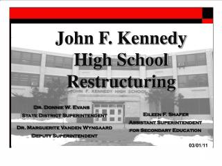 John F. Kennedy  High School Restructuring