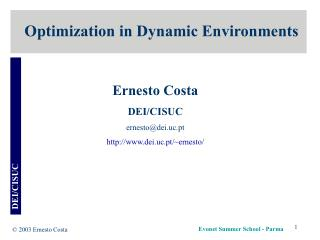 Optimization in Dynamic Environments