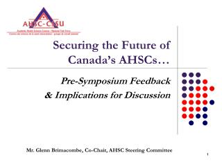 Securing the Future of Canada's AHSCs…