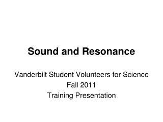 Sound and Resonance