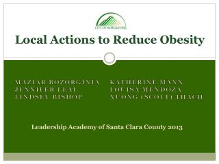 Local  Actions to Reduce  Obesity