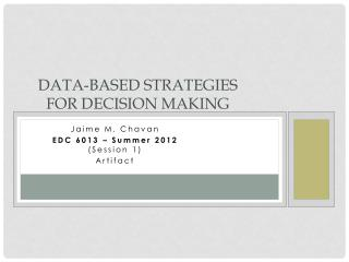 Data-Based strategies for decision making