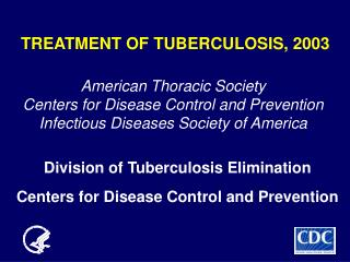 TREATMENT OF TUBERCULOSIS, 2003