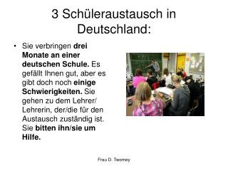 3 Sch üleraustausch in Deutschland: