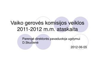 Vaiko gerovės komisijos veiklos 2011-2012 m.m. ataskaita
