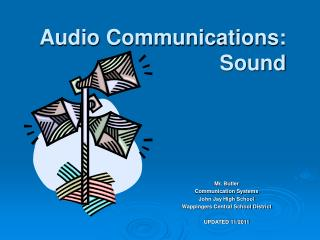Audio Communications: Sound