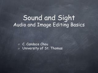 Sound and Sight Audio and Image Editing Basics