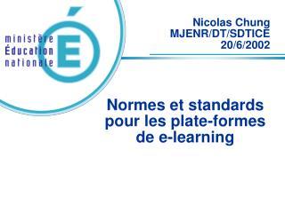 Normes et standards pour les plate-formes de e-learning