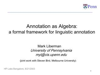 Annotation as Algebra: a formal framework for linguistic annotation