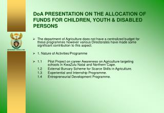 DoA PRESENTATION ON THE ALLOCATION OF FUNDS FOR CHILDREN, YOUTH & DISABLED PERSONS